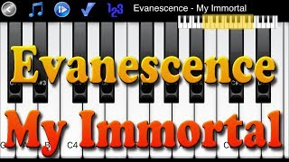 Piano Melody App - Evanescence  - My Immortal
