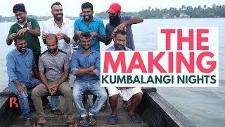 The Making of Kumbalangi Nights | Full