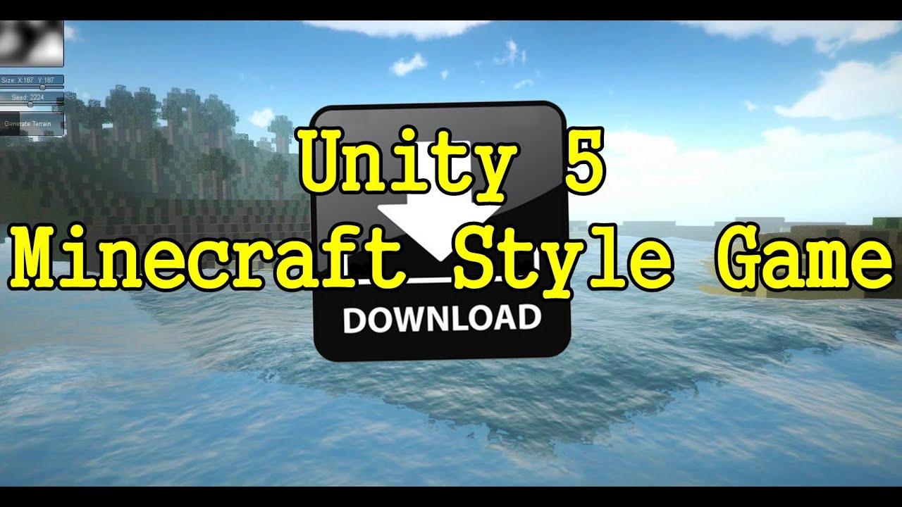 Unity 5 - Minecraft Style Game - Open Source [Download - HD] - YouTube