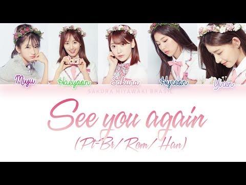 PRODUCE 48 [프로듀스48] - 다시 만나 [See You Again] [Color Coded Lyrics PTBR/ROM/HAN/가사]