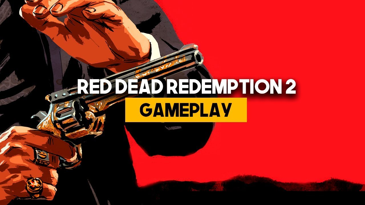 RED DEAD REDEMPTION 2:  GAMEPLAY OFICIAL