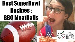 Best SuperBowl Recipes: BBQ Meatballs
