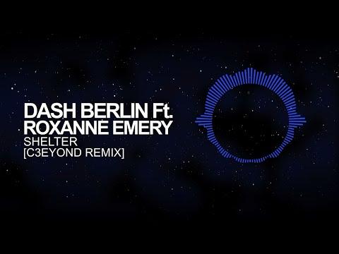 [Dubstep] - Dash Berlin Ft. Roxanne Emery - Shelter (C3EYOND Remix)