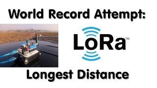 #120 LoRa / LoRaWAN  Range World Record Attempt. Will I succeed?