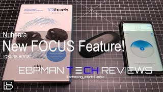 NEW Firmware add FOCUS feature to IQBUDS BOOST!