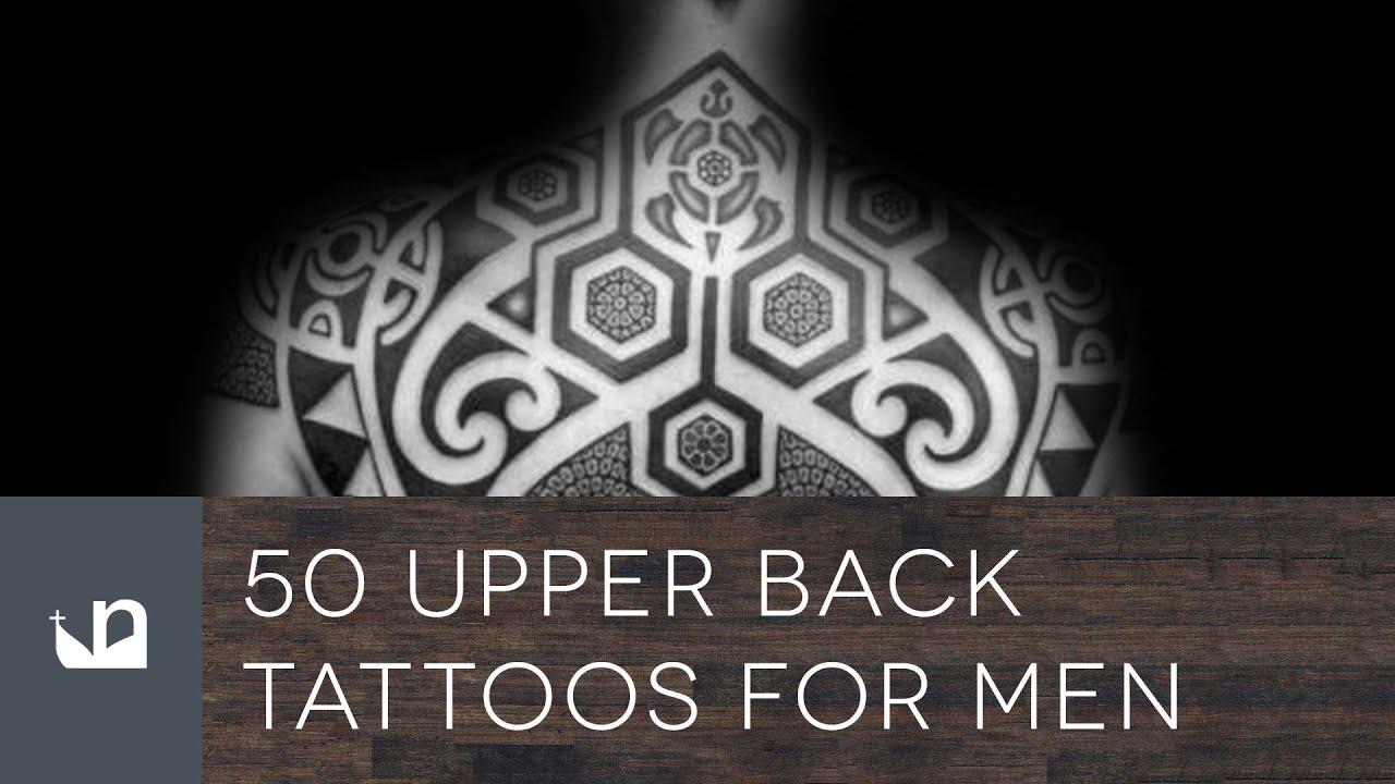 50 upper back tattoos for men youtube