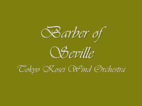 The Barber of Seville Overture Tokyo Kosei Wind Orchestra