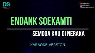 Endank soekamti semoga kau di neraka (karaoke version) tanpa vokal