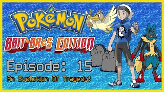 An Evolution Of Tragedy!   Pokemon 8Bit Bros Edition SoulLink Ep 15