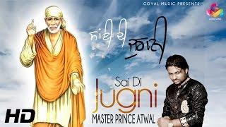 Master Prince Atwal - Sai Di Jugni - Goyal Music