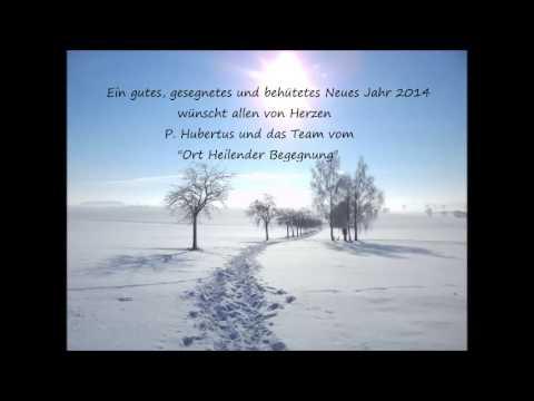 Vom Neuen Jahr, Segen, Frieden und den guten Vorsätzen... - YouTube