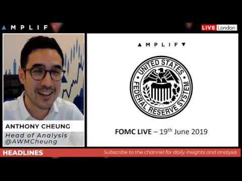 FOMC LIVE – 19th June 2019
