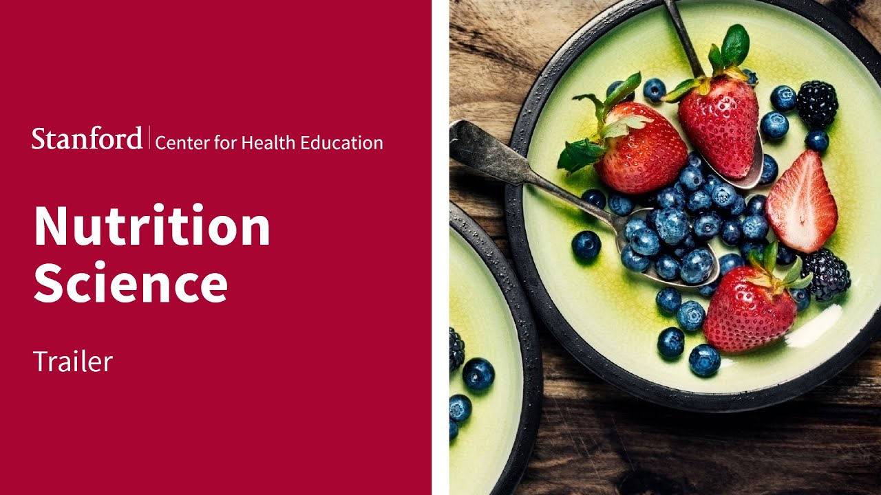 Nutrition Science | Stanford Online