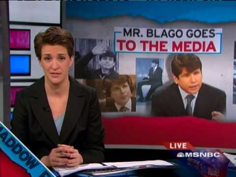 Rachel Maddow - Rod Blagojevich's Press Tour - 1/26/09