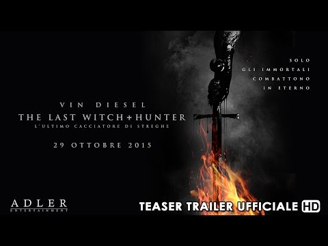 The Last Witch Hunter - L'Ultimo Cacciatore di Streghe Teaser Trailer Italiano