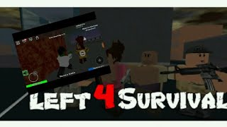 LEFT 4 SURVIVAL EXPERIENCE (MOBILE ROBLOX)