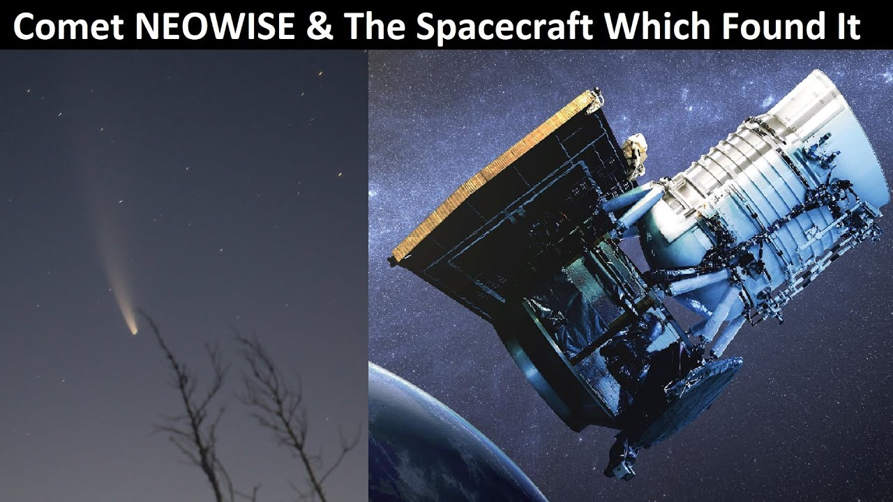 NEOWISE - The Comet & The Story of The Spacecraft Which Discovered It