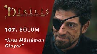 Ares Müslüman oluyor - Final Sahnesi - Diriliş quot;Ertuğrulquot; 107.Bölüm