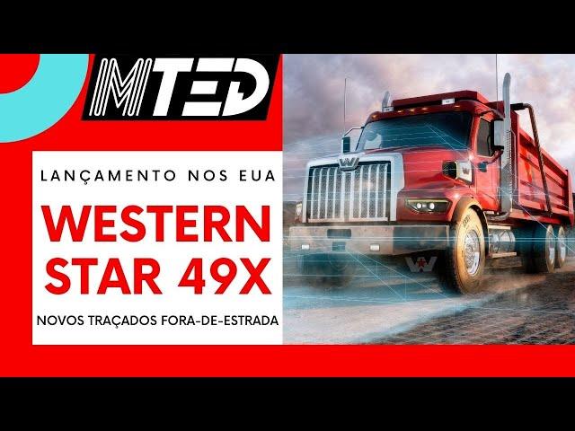 WESTERN STAR 49X FORA DE ESTRADA E USO MISTO - MTED