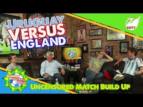 Uruguay v England: Uncensored Match Build Up Show