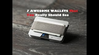 7 AWESOME WALLETS Every Man Should Have