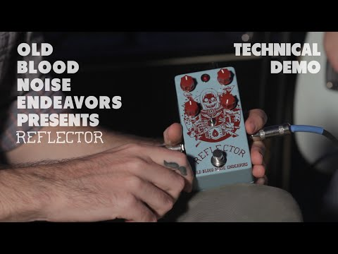 Old Blood Noise Endeavors Reflector Technical Demo