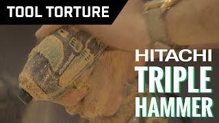 Tool Torture: Hitachi Triple Hammer Brushless Impact Driver