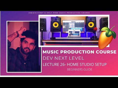 Music Production Course (HINDI)   Lecture 26   Home Studio Setup for Beginners