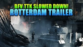 Battlefield V TTK Slowed Down - Rotterdam Trailer Tomorrow