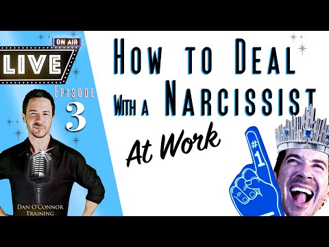 How To Deal With A Narcissist At Work LIVE Effective Communication Skills Training