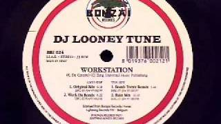 DJ Looney Tune - Workstation