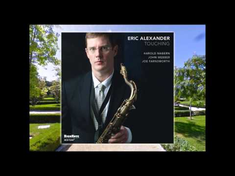Jazz Sax / Eric Alexander - Gone Too Soon ( Michael Jackson Cover )