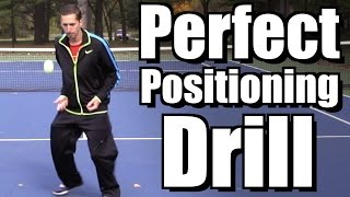 Perfect Positioning Drill