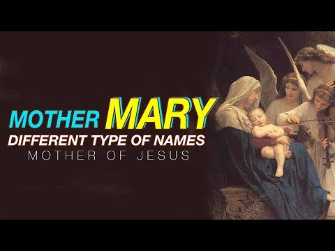 TITLES OF MARY | DIFFERENT NAMES OF MOTHER MARY |  MANY TITLES OF BLESSED VERGIN MARY