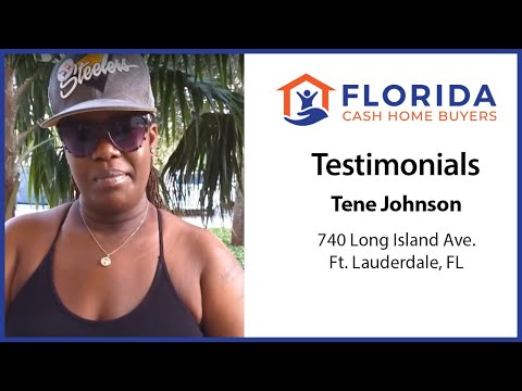 Florida Cash Home Buyers - Testimonial - Tene H.