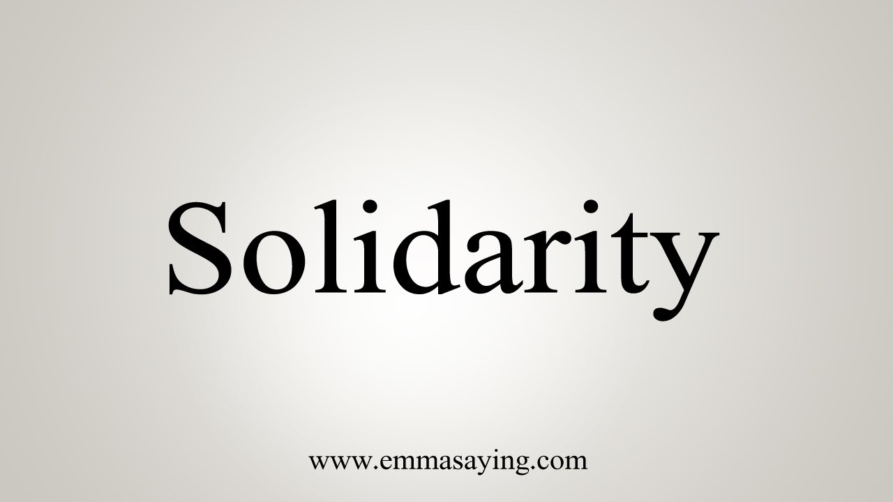 How To Say Solidarity