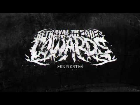 Betrayal Devours Cowards - SERPIENTES (EP 2018) OFFICIAL STREAMING
