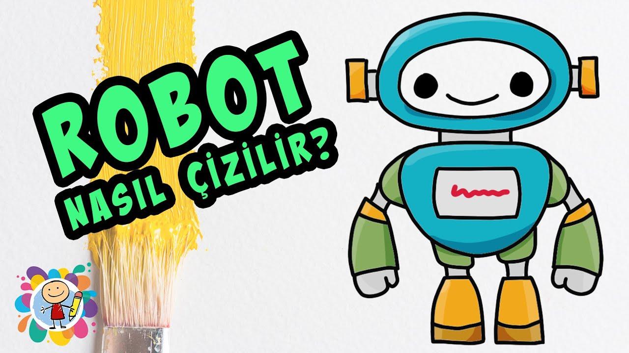 Cocuklar Icin Basit Renkli Robot Cizimi Resim Nasil Cizilir