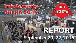 BIS TV – InfoSecurity Russia 2016 – Report