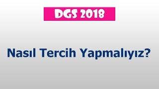 DGS 2018 Nasıl Tercih Yapmalıyız?