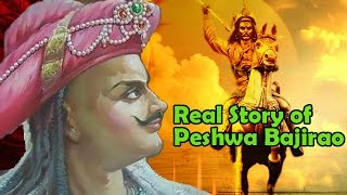 peshwa bajirao   biography   real story of the great maratha warrior