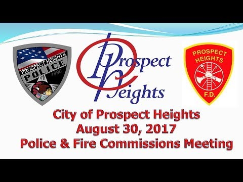 August 30, 2017 Police & Fire Commission Meeting