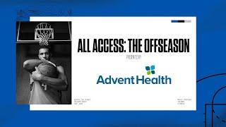 Orlando Magic All Access: The Off-Season