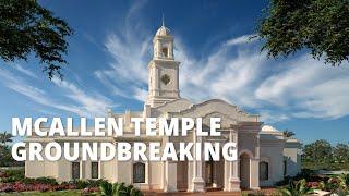 Full McAllen Texas Temple Groundbreaking Ceremony