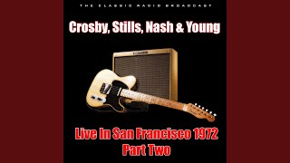 Provided to YouTube by IIP-DDS Heart Of Gold (With Neil Young) · Crosby, Stills, Nash & Young Live In San Francisco 1972 - Part Two ℗ BBM2 Released on: ...
