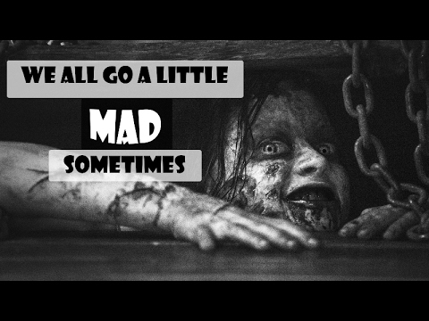 we all go a little mad sometimes | multifandom