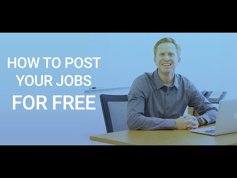 Free Job Posting Sites –  How To Post Your Jobs Online