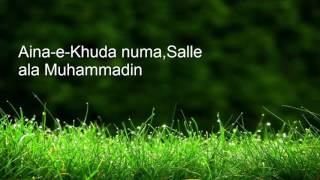 Salle ala nabiena Milad raza qadri,lyrics by Haiqa Ilyas