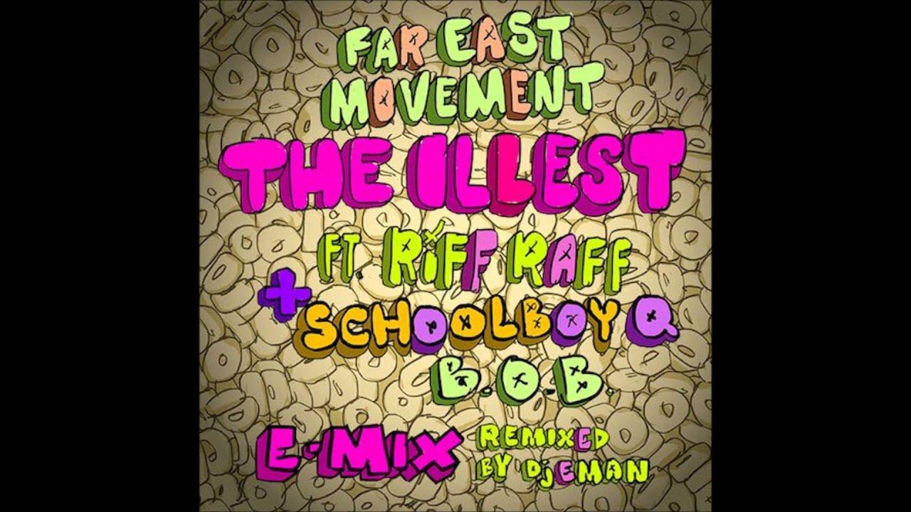 Скачать песню far east movement-the illest.