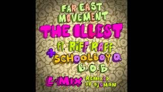Скачать Far East Movement Ft Riff Raff ScHoolBoy Q B O B The Illest Remix Download Link